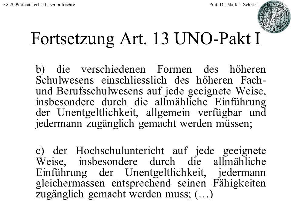 FS 2009 Staatsrecht II - GrundrechteProf. Dr. Markus Schefer Fortsetzung Art.