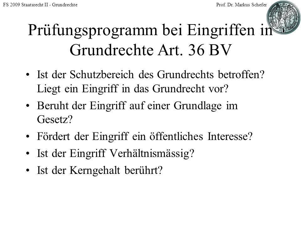 FS 2009 Staatsrecht II - GrundrechteProf. Dr.
