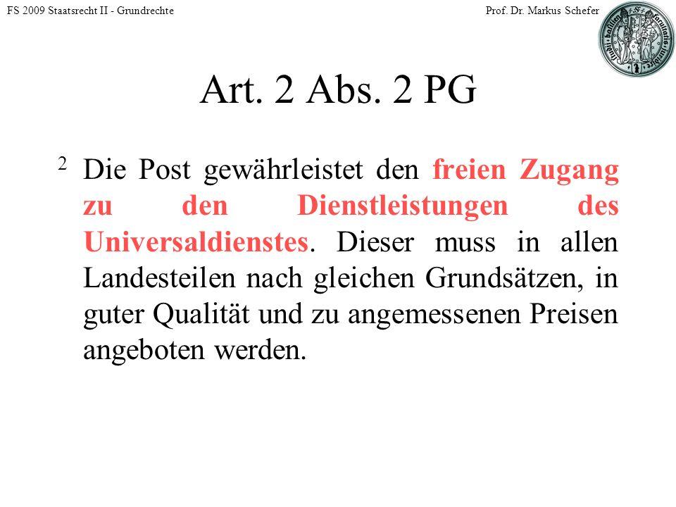 FS 2009 Staatsrecht II - GrundrechteProf. Dr. Markus Schefer Art.