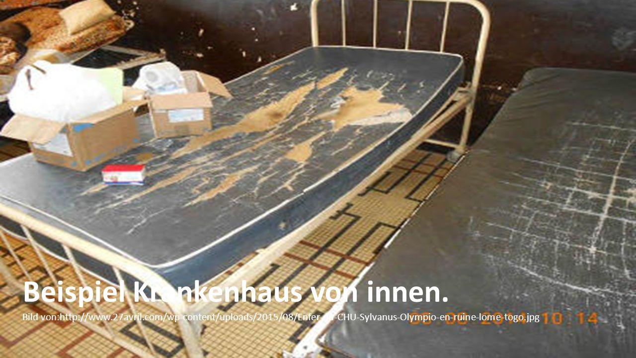 Beispiel Krankenhaus von innen. Bild von:http://www.27avril.com/wp-content/uploads/2015/08/Enfer-du-CHU-Sylvanus-Olympio-en-ruine-lome-togo.jpg
