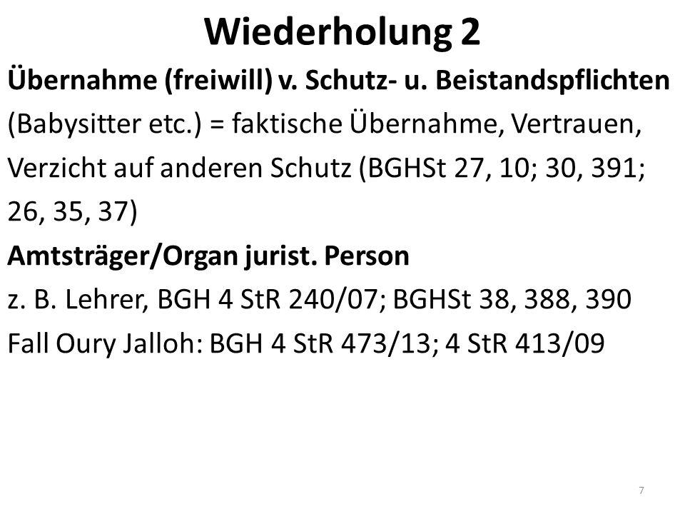 Wiederholung 2 Übernahme (freiwill) v. Schutz- u.