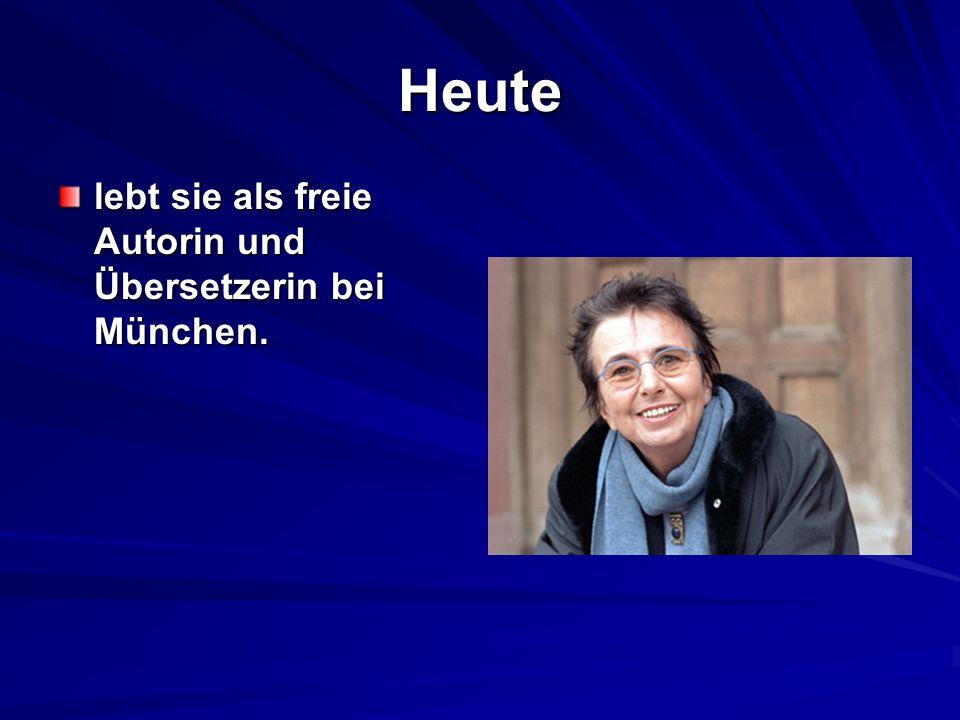 Heute lebt sie als freie Autorin und Übersetzerin bei München.