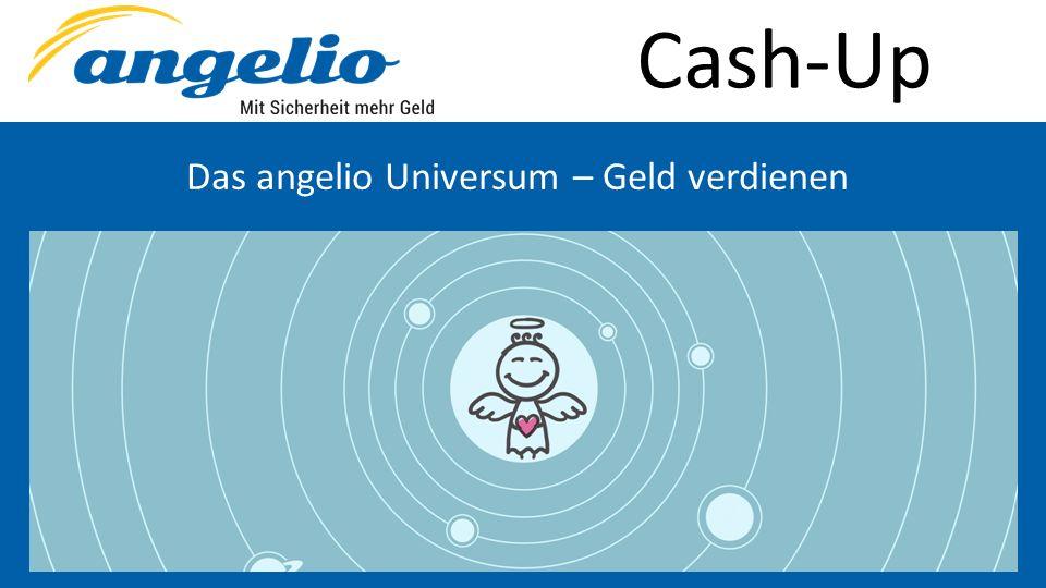 Cash-Up Das angelio Universum – Geld verdienen Max. 3 angels in der 1. Umlaufbahn