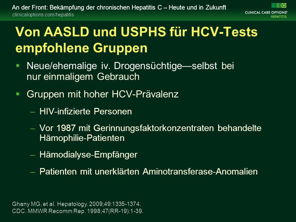 clinicaloptions.com/hepatitis An der Front: Bekämpfung der chronischen Hepatitis C – Heute und in Zukunft Ghany MG, et al. Hepatology. 2009;49:1335-13