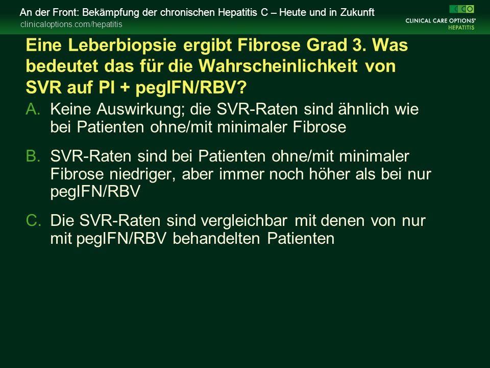 clinicaloptions.com/hepatitis An der Front: Bekämpfung der chronischen Hepatitis C – Heute und in Zukunft Eine Leberbiopsie ergibt Fibrose Grad 3.