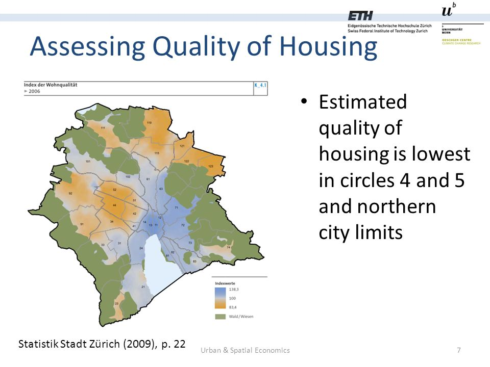Assessing Quality of Housing Urban & Spatial Economics8 Hardstrasse in city circle 5 Ottikerstrasse in city circle 6 Source: Panoramino/Google maps