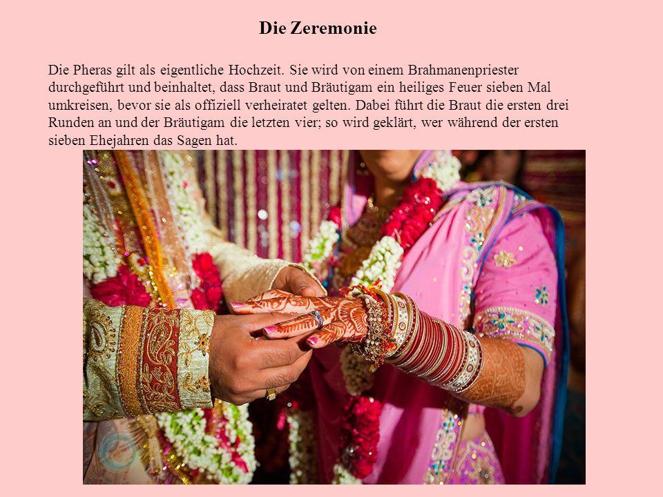 Die Zeremonie Die Pheras gilt als eigentliche Hochzeit.
