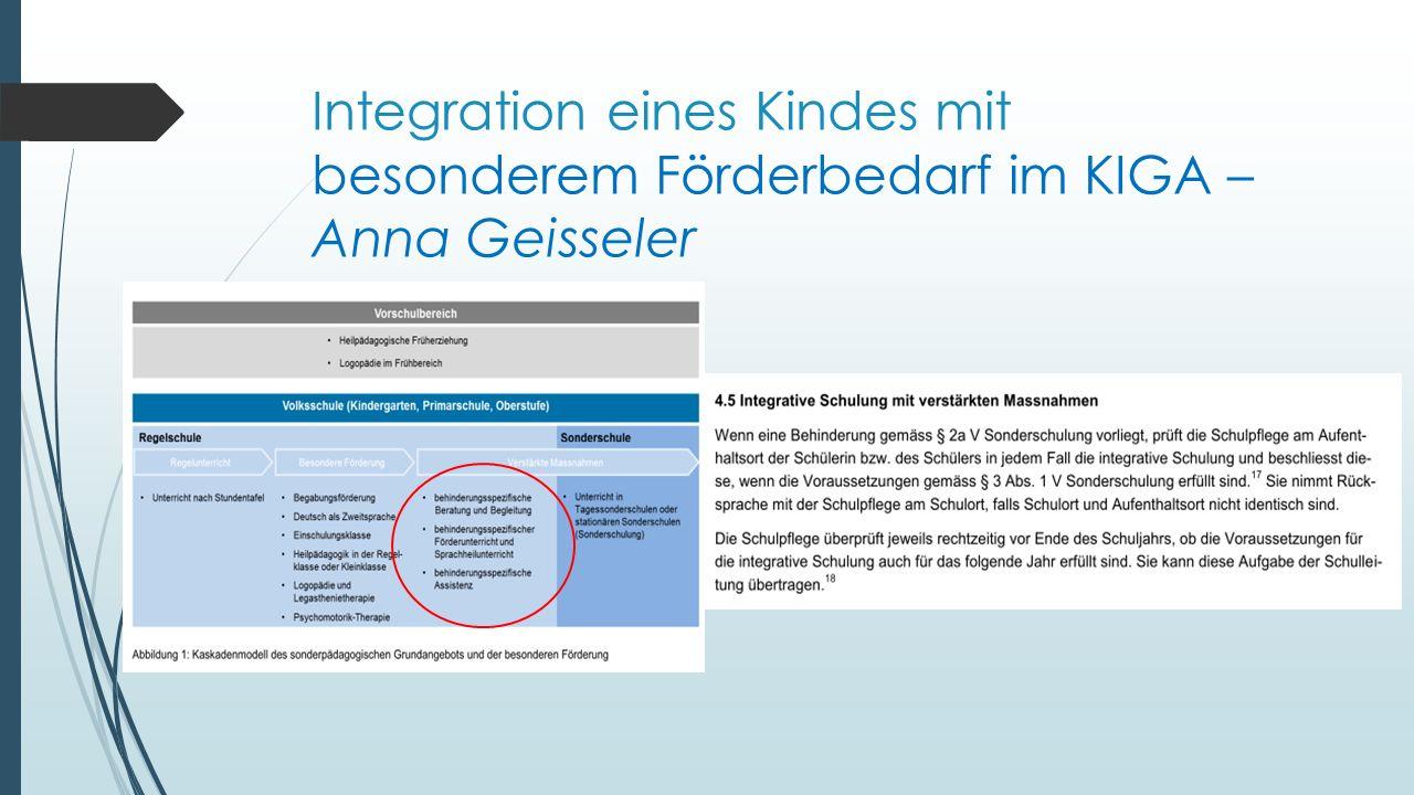Integration / Inklusion eines Kindes mit besonderem Förderbedarf im KIGA Carlo Entwicklungsbild Umsetzung der Integration / Inklusion Im Zentrum stehen: Alltagsorientierung Selbständigkeit Soziale Kompetenzen Handreichung S.