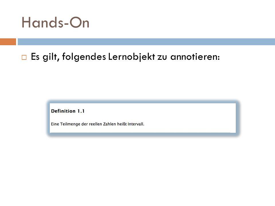 Hands-On  Es gilt, folgendes Lernobjekt zu annotieren: