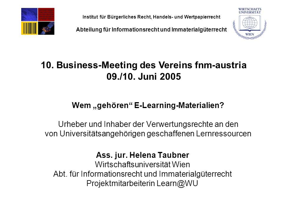 """Institut für Bürgerliches Recht, Handels- und Wertpapierrecht Abteilung für Informationsrecht und Immaterialgüterrecht Wem """"gehören E-Learning-Materialien."""