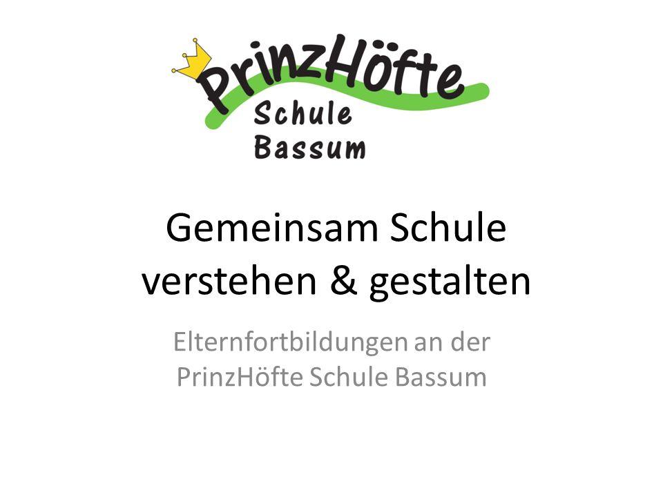 Gemeinsam Schule verstehen & gestalten Elternfortbildungen an der PrinzHöfte Schule Bassum