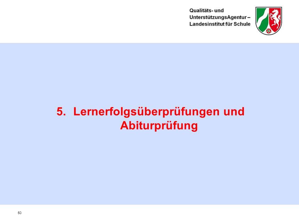 5.Lernerfolgsüberprüfungen und Abiturprüfung 50