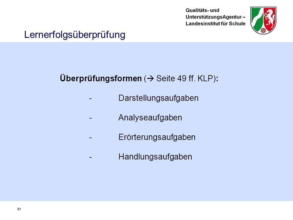 51 Lernerfolgsüberprüfung Überprüfungsformen (  Seite 49 ff.