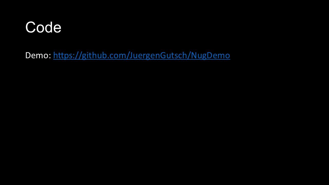 Code Demo: https://github.com/JuergenGutsch/NugDemohttps://github.com/JuergenGutsch/NugDemo