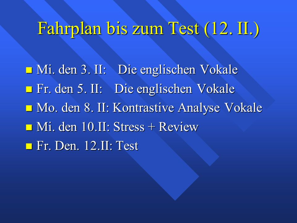 Quiz am Freitag den 5. Feb. 18 Pkte Phonet. Transkr. Bitte >> [ bˆt\] 4 Wo‹rter Phonet. Transkr. Bitte >> [ bˆt\] 4 Wo‹rter –[ßta:t] [hoit\] [hy:t\] [