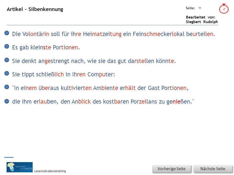 Übungsart: Seite: Bearbeitet von: Siegbert Rudolph Lesemotivationstraining 11 Artikel – Silbenkennung Nächste Seite Vorherige Seite Die Volontärin sol