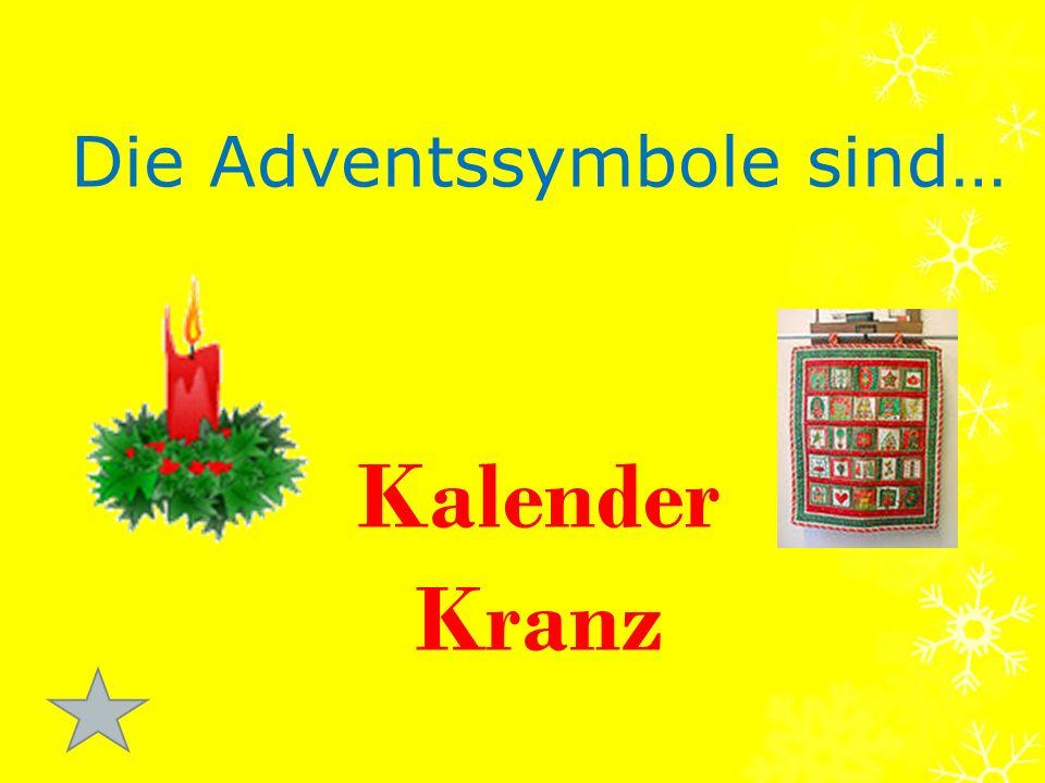 Die Adventssymbole sind… Kalender Kranz