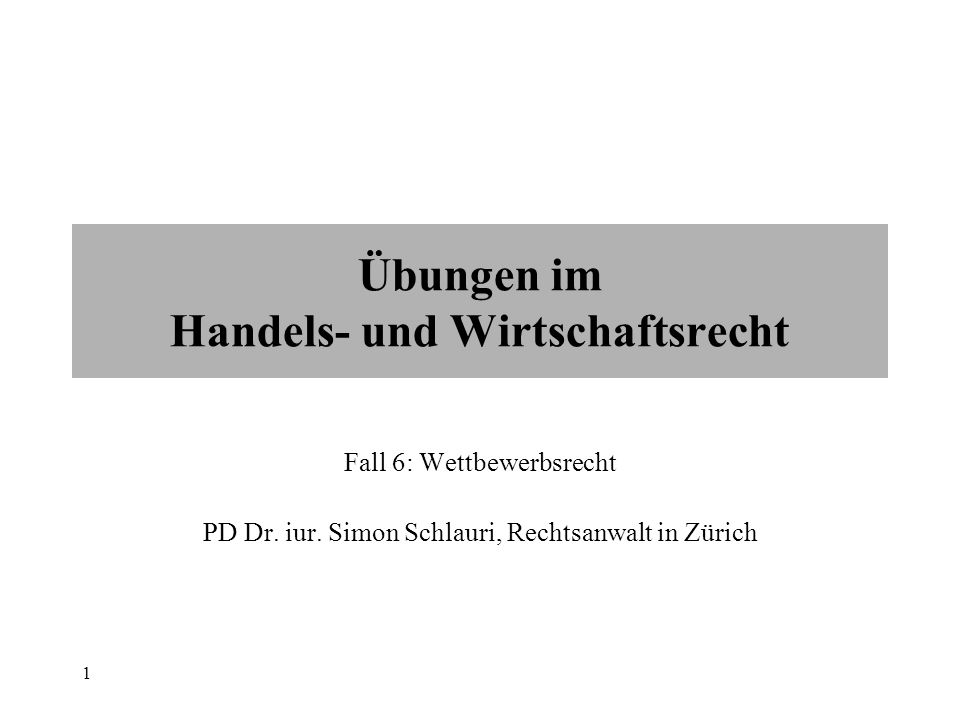 Wirtschaftsrecht für Manager 12 Art.5 Abs.