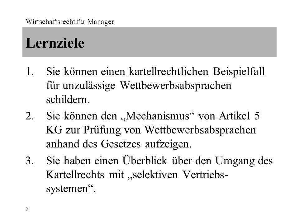 Wirtschaftsrecht für Manager 3 Sachverhalt G gehört zur P-Gruppe und produziert u.a.