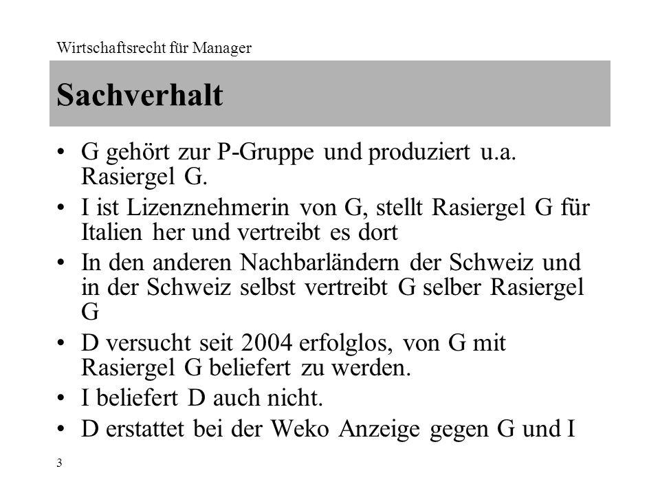 Wirtschaftsrecht für Manager 14 Art.5 Abs.