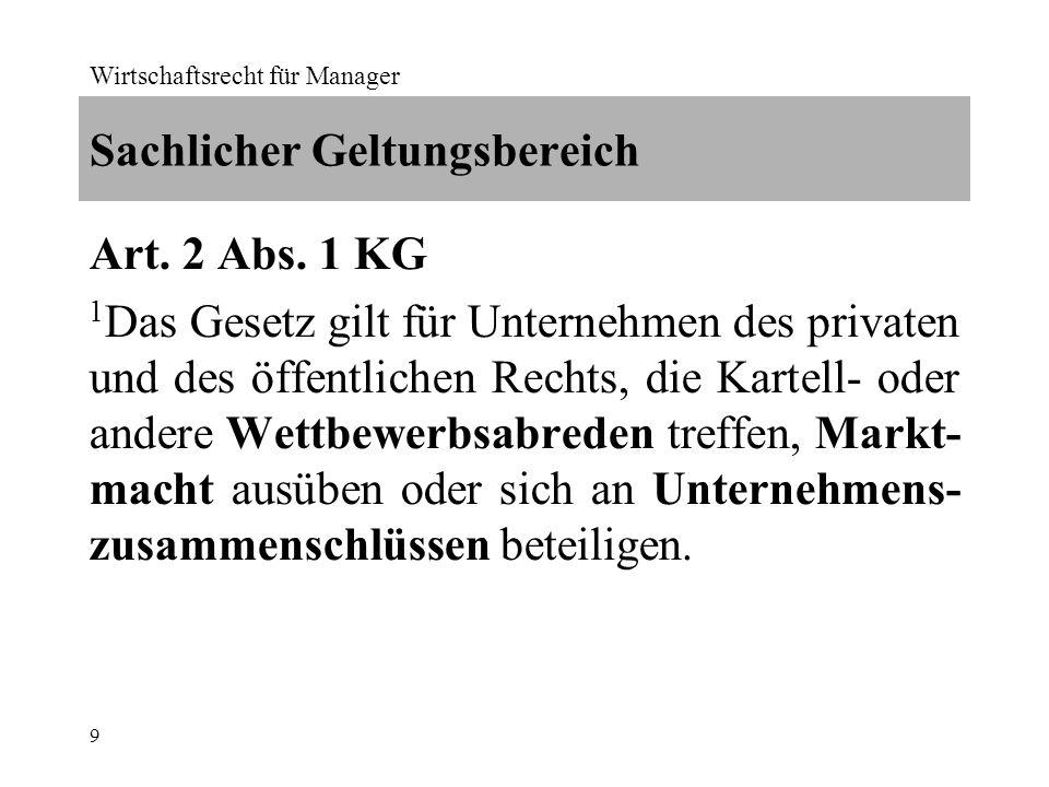 Wirtschaftsrecht für Manager 20 Art.5 Abs. 2 Bst.