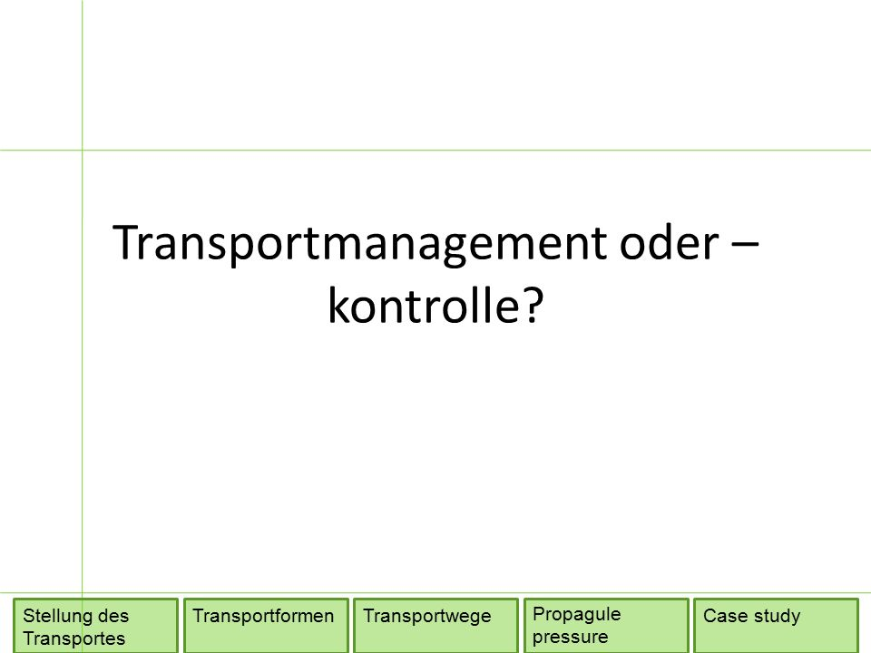 Transportmanagement oder – kontrolle.