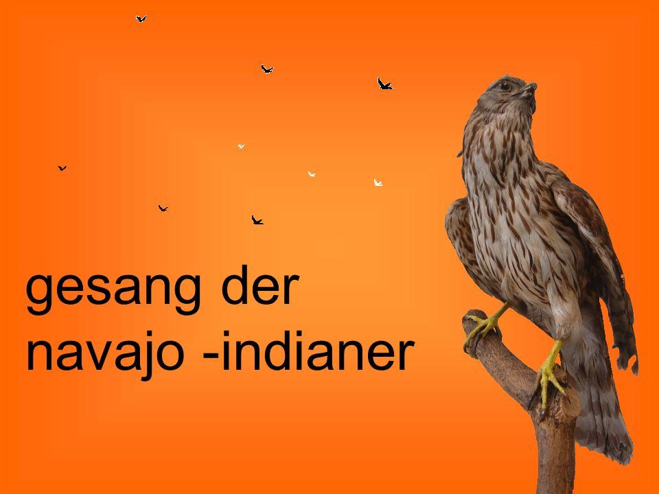 gesang der navajo -indianer