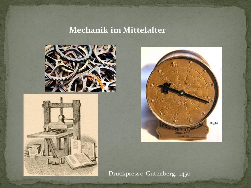 Mechanik im Mittelalter Druckpresse_Gutenberg, 1450
