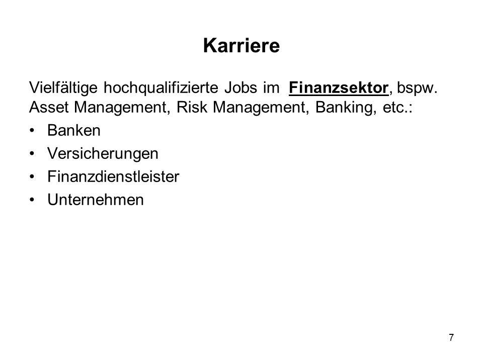 8 Karriere Durch exzellente Ausbildung über die Probleme im Risk Management insb.