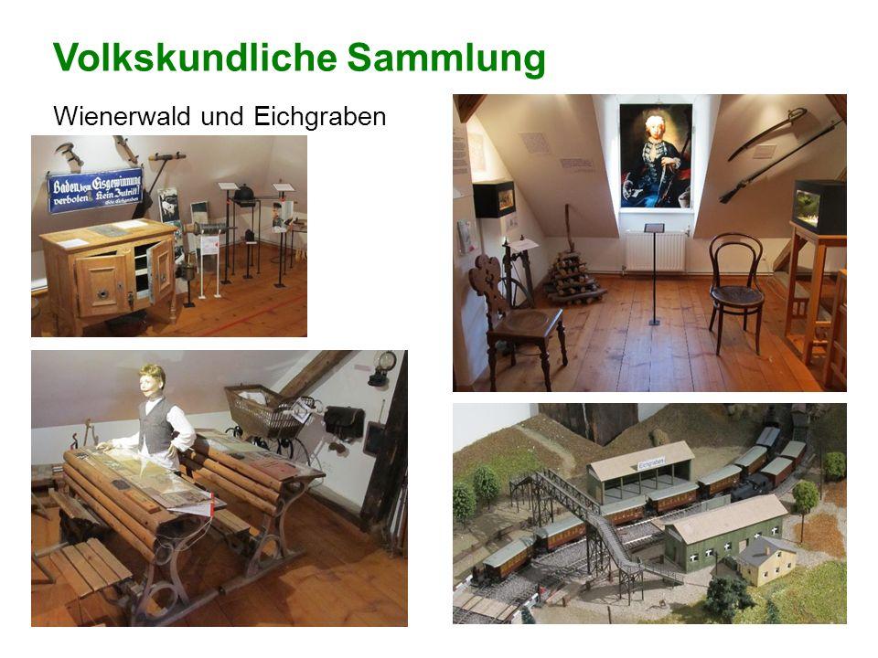 Volkskundliche Sammlung Wienerwald und Eichgraben