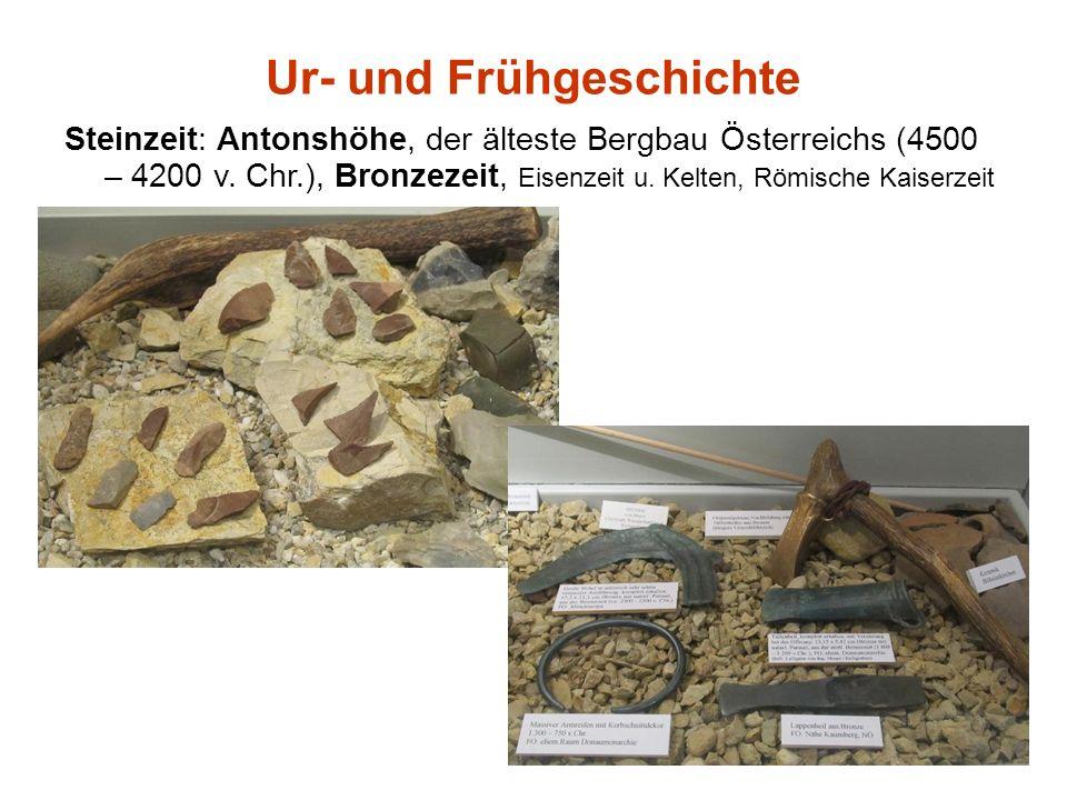 Ur- und Frühgeschichte Steinzeit: Antonshöhe, der älteste Bergbau Österreichs (4500 – 4200 v.
