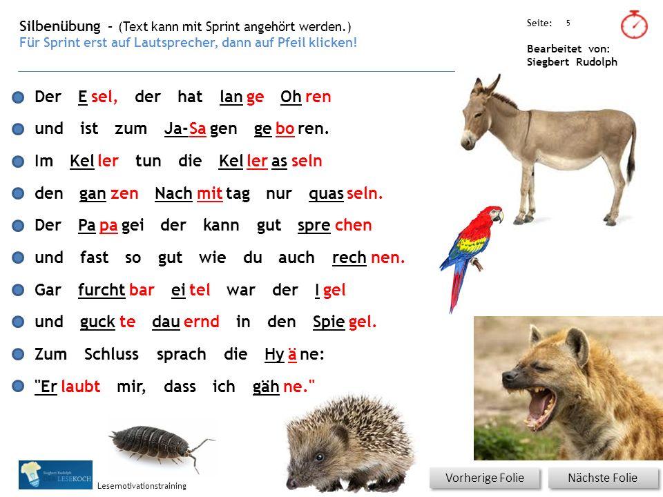 Übungsart: Seite: Bearbeitet von: Siegbert Rudolph Lesemotivationstraining Artikel - normal Der Esel, der hat lange Ohren und ist zum Ja-Sagen geboren.