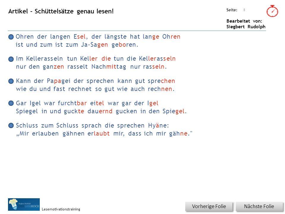 Übungsart: Seite: Bearbeitet von: Siegbert Rudolph Lesemotivationstraining Artikel – Schüttelsätze genau lesen.