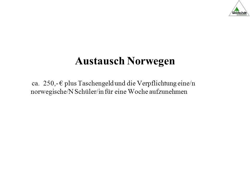 Austausch Norwegen ca.