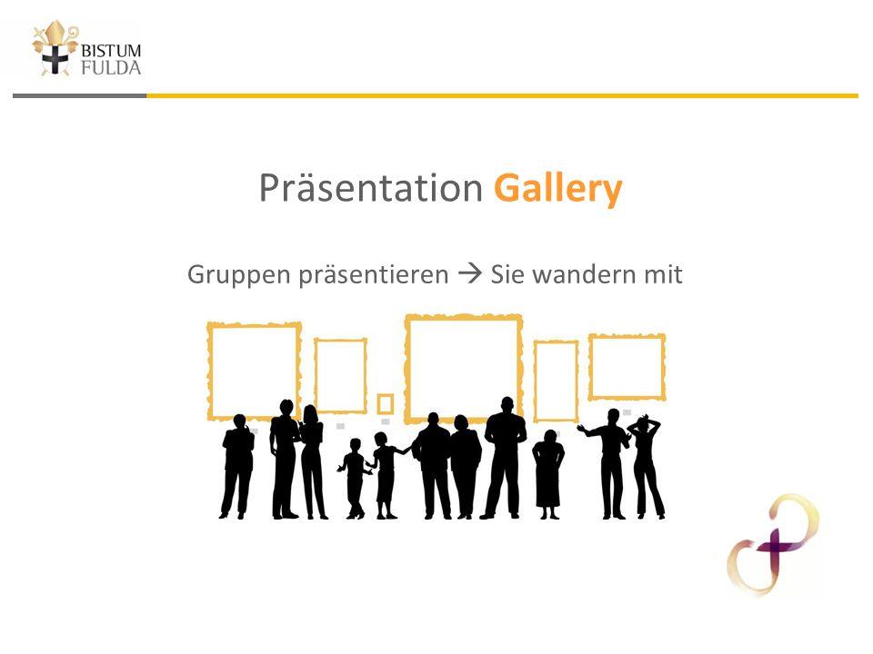 Präsentation Gallery Gruppen präsentieren  Sie wandern mit