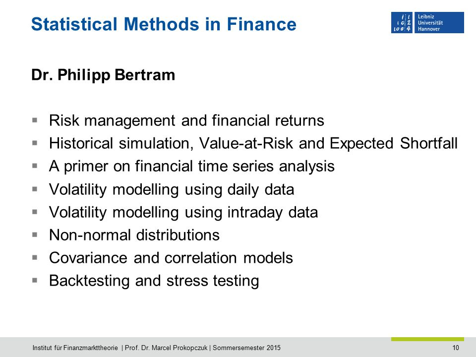 10 Statistical Methods in Finance Dr.