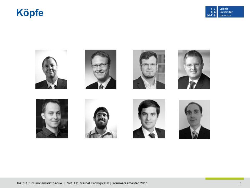 14 Fragen Fragen ?.Kontakt: prokopczuk@fmt.uni-hannover.de Institut für Finanzmarkttheorie | Prof.