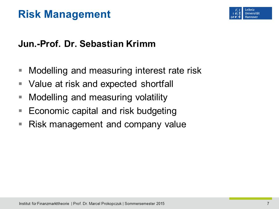 7 Risk Management Jun.-Prof. Dr.