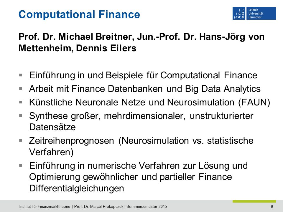 9 Computational Finance Prof. Dr. Michael Breitner, Jun.-Prof.