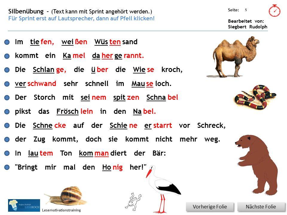 Übungsart: Seite: Bearbeitet von: Siegbert Rudolph Lesemotivationstraining 5 Silbenübung – (Text kann mit Sprint angehört werden.) Für Sprint erst auf