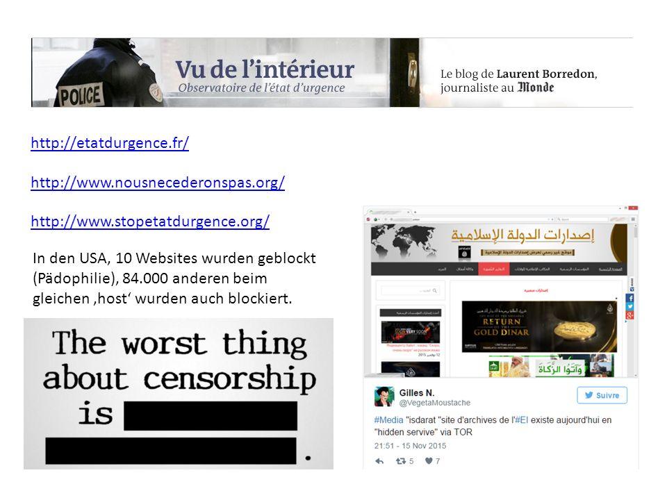 http://etatdurgence.fr/ In den USA, 10 Websites wurden geblockt (Pädophilie), 84.000 anderen beim gleichen 'host' wurden auch blockiert.