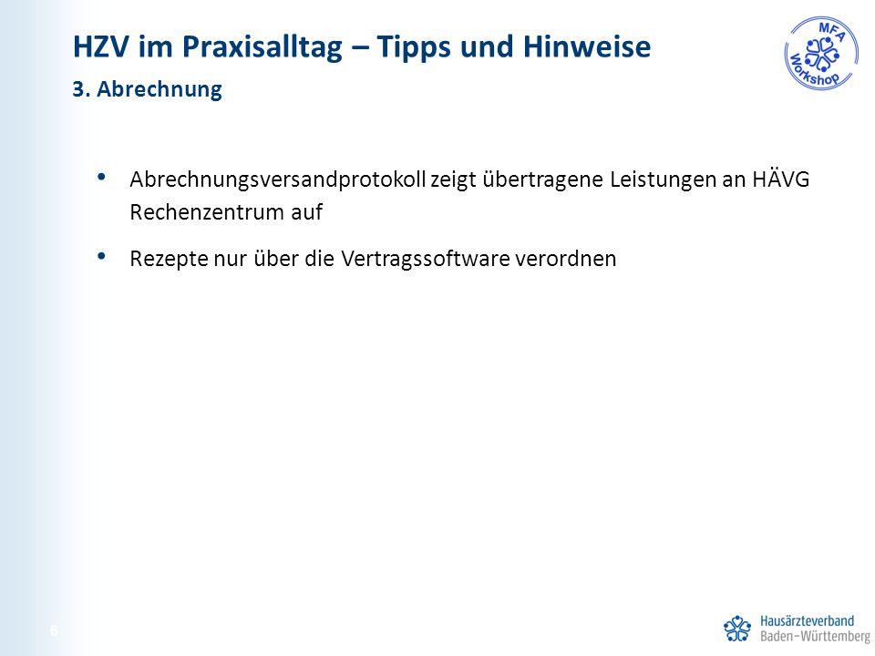 Information für Patienten über HZV-Vertretungsärzte Aufklärung der Patienten, dass sie nur zu HZV-Ärzten gehen dürfen Information an die vertretenden Ärzte Suchen von HZV-Vertretungsärzten unter www.hausarzt-suche.de 4.