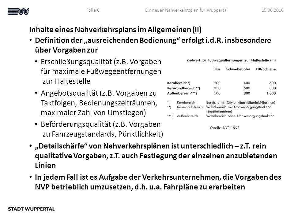 """Inhalte eines Nahverkehrsplans im Allgemeinen (II) Definition der """"ausreichenden Bedienung erfolgt i.d.R."""