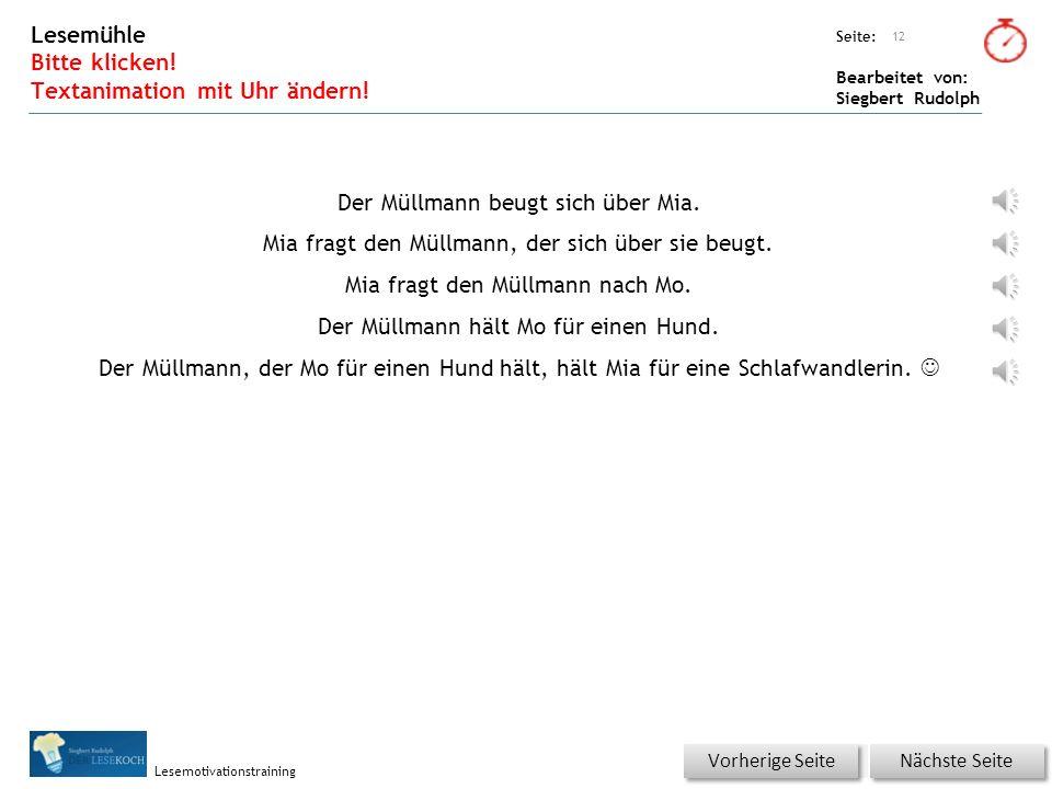 Übungsart: Seite: Bearbeitet von: Siegbert Rudolph Lesemotivationstraining Wörterschüttelautomat (Fantasiewörter) Bitte klicken! 11 MüllmannMallmannMe