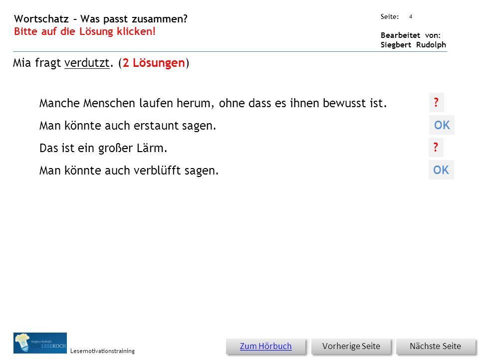 Übungsart: Seite: Bearbeitet von: Siegbert Rudolph Lesemotivationstraining 3 Wortschatz – Was passt zusammen? Bitte auf die Lösung klicken! Nächste Se