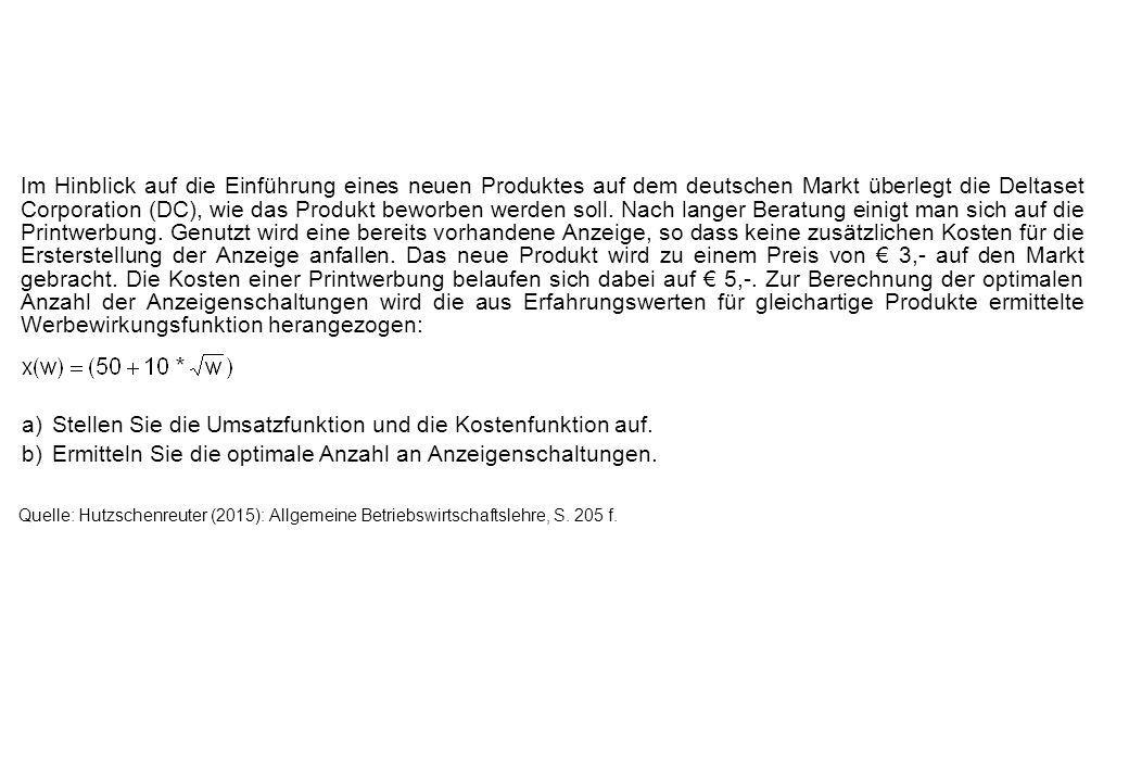 Im Hinblick auf die Einführung eines neuen Produktes auf dem deutschen Markt überlegt die Deltaset Corporation (DC), wie das Produkt beworben werden s
