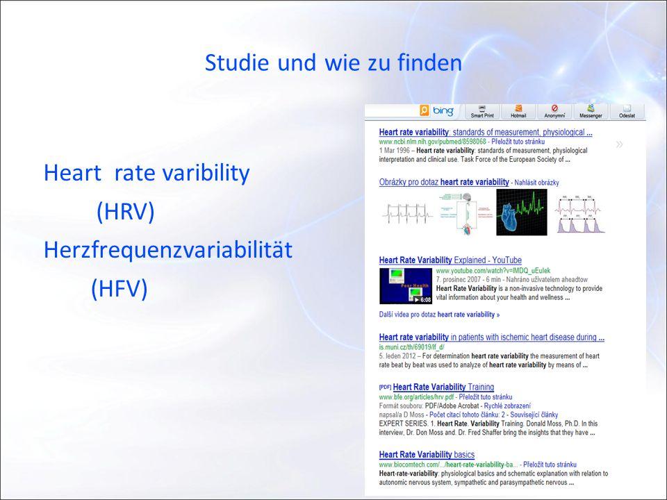 Studie und wie zu finden Heart rate varibility (HRV) Herzfrequenzvariabilität (HFV)