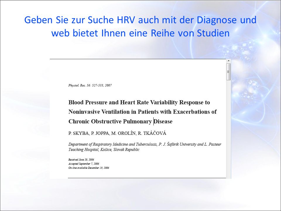 Geben Sie zur Suche HRV auch mit der Diagnose und web bietet Ihnen eine Reihe von Studien