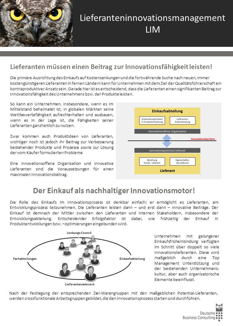 Lieferanteninnovationsmanagement LIM Lieferanten müssen einen Beitrag zur Innovationsfähigkeit leisten.