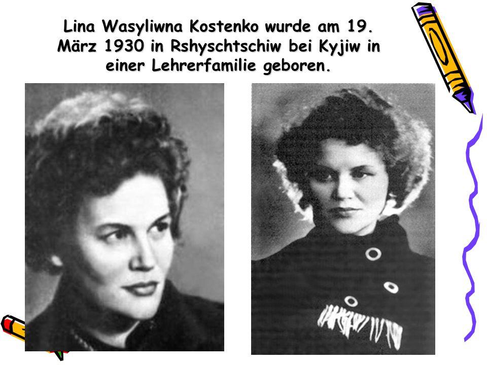 Lina Wasyliwna Kostenko wurde am 19. März 1930 in Rshyschtschiw bei Kyjiw in einer Lehrerfamilie geboren.